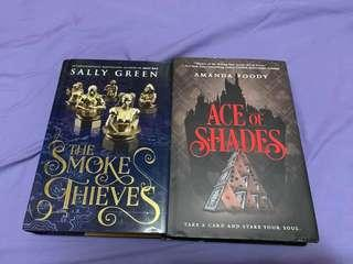 Ace of Shades (Signed) and The Smoke Thieves
