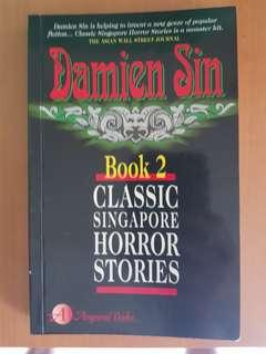 Classic Singapore Horror Stories Book 2 - Damien Sin