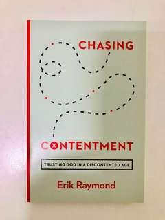 Chasing Contentment : Trusting God in a Discontented Age