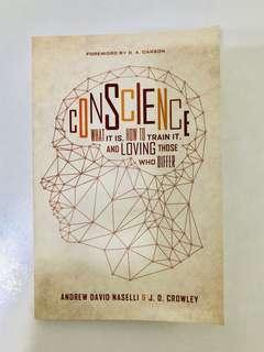 Conscience : What It Is, How to Train It, and Loving Those Who Differ