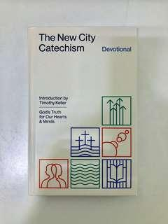 The New City Catechism Devotional : God's Truth for Our Hearts and Minds