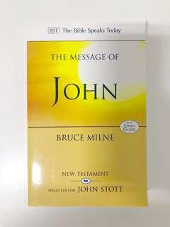The Message of John BST Commentary