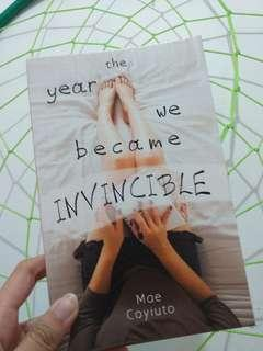 The Year We Became Invincible