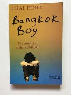 Bangkok Boy: The Story of a Stolen Childhood by Chai Pinit