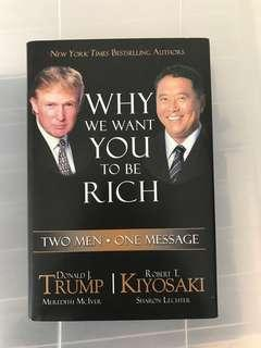 Why We Want You To Be Rich - Donald Trump & Robert Kiyosaki