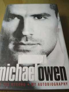 Michael Owen : off the record :my autobiography