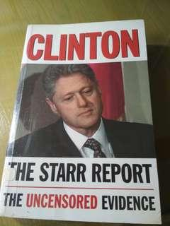 Clinton: The Starr Report: The Uncensored Evidence
