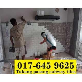 Pasang subway tiles samsul alif 017-645 9625