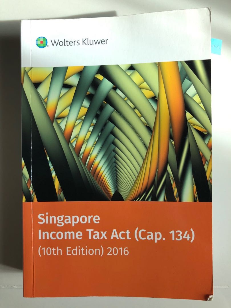 Singapore Income Tax Act (Cap 134) reference guide book