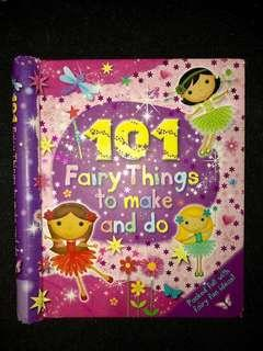 Arts & Crafts book: 101 Fairy Things to make and do