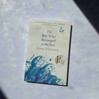 The Boy Who Belonged to the Sea by Denis Thériault