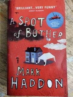 🚚 A Spot of Bother by Mark Haddon