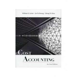 Cost Accounting: An Asia Edition 1st Edition