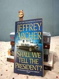 Shall We Tell the President? (by Jeffrey Archer)