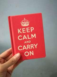 Keep Calm and Carry On: Good Advise for Hard Times