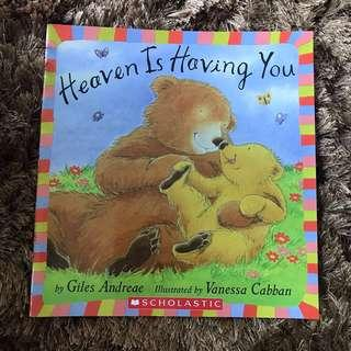 Scholastic Heaven Is Having You Story Book Bedtime