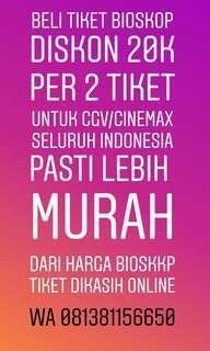 Tiket bioskop CGV dan Cinemax diskon 20rb per 2 tiket
