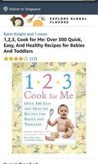 1,2,3, Cook for Me: Over 300 Quick, Easy, And Healthy Recipes for Babies And Toddlers