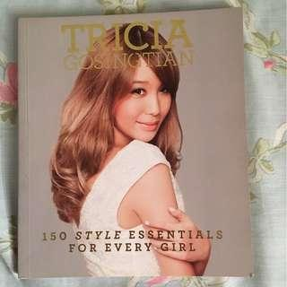 150 Style Essentials For Every Girl (Tricia Gosingtian)