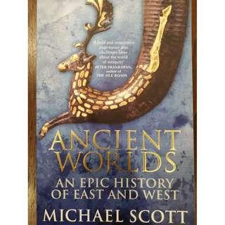 Ancient Worlds: An Epic History of East and West (Michael Scott)