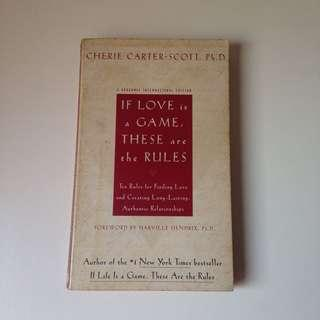 If Love is a Game, These are the Rules by Cherie Carter-Scott, PhD