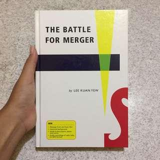 The Battle For Merger by LEE KUAN YEE