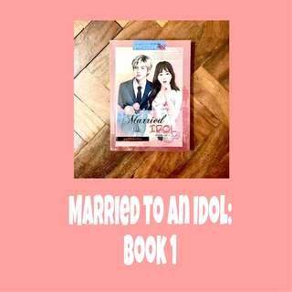 Married to an Idol: Book 1