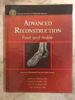 Advanced reconstruction: foot and ankle