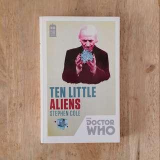 STEPHEN COLE'S DOCTOR WHO SERIES: TEN LITTLE ALIENS