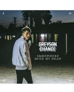 Greyson chance some where over my head
