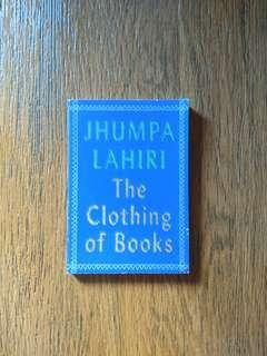 """The Clothing of Books"" by Jhumpa Lahiri"