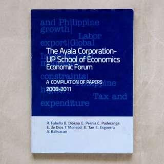 The Ayala Corporation-UP School of Economics Economic Forum: A Compilation of Papers 2008-2011