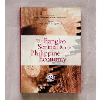 The Bangko Sentral & the Philippine Economy edited by Dr. Vicente B. Valdepeñas, Jr.