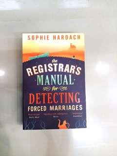 The Registrar's Manual for Detecting Forced Marriages by Sophie Hardach