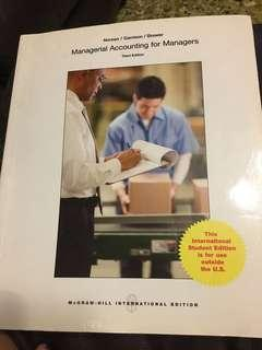 Managerial Accounting for Managers by Noreen, Garrison & Brewer, 3rd edition