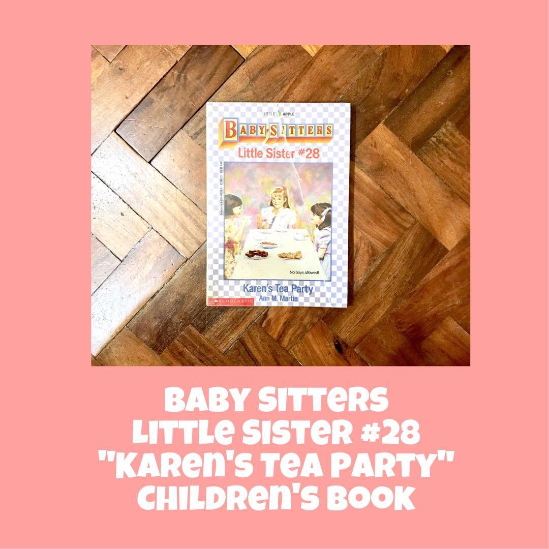 Baby Sitters Little Sister #28: Karen's Tea Party Children's Book