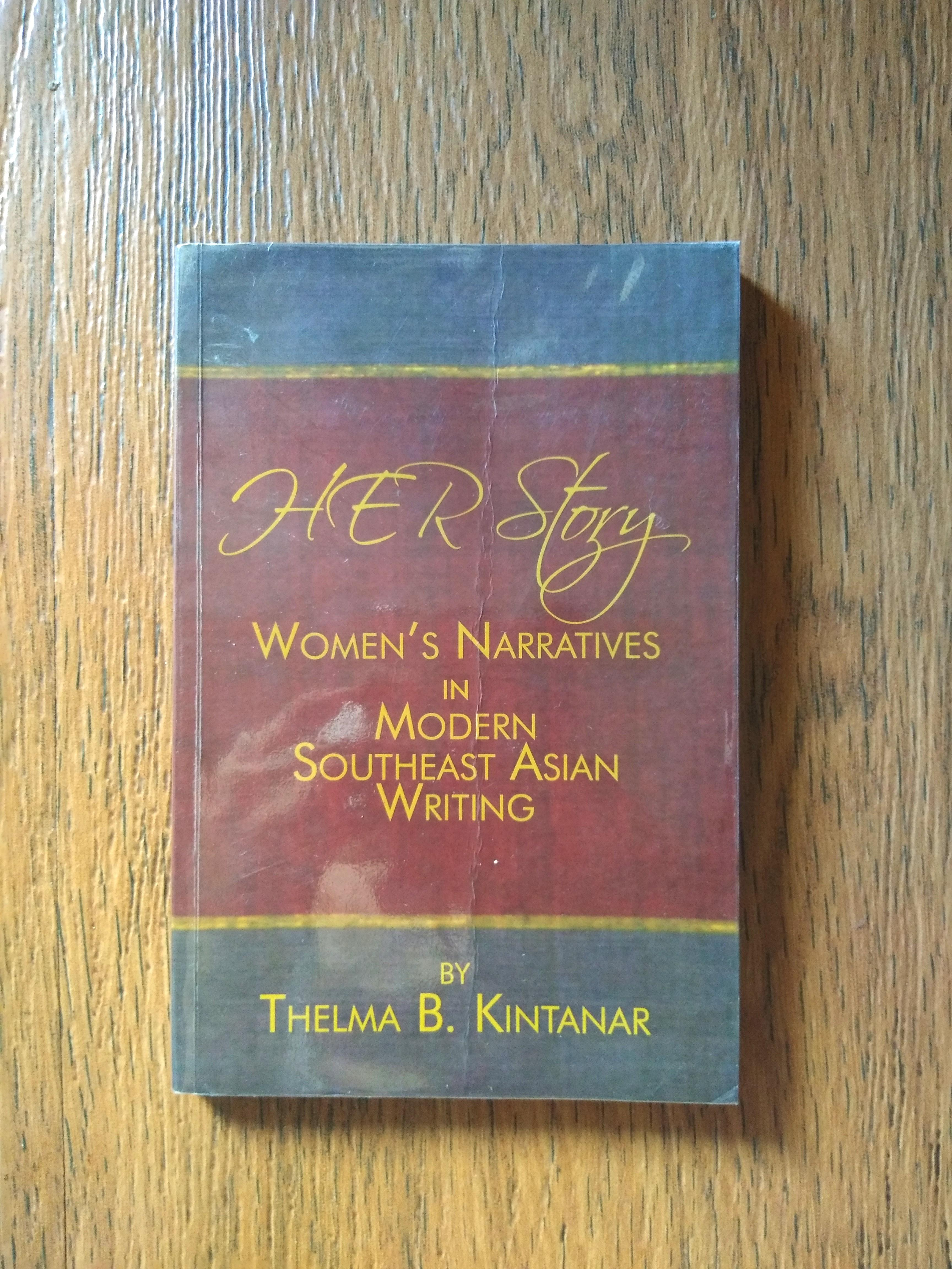 """Herstory: Woman's Narratived in Modern Southeast Asian Writing"" by Thelma Kintanar"