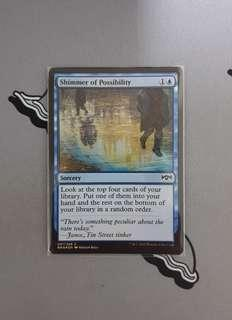 Magic The Gathering - Shimmer of Possibility Foil Card