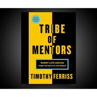 Brand New - Tim Ferriss  Tribe of Mentors: Short Life Advice from the Best in the World  - Paperback