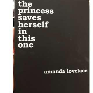 The princess saves herself in this one- amanda lovelace