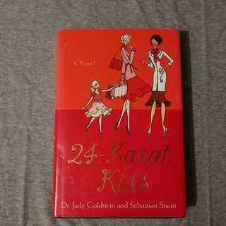 [Pre-loved book] 24-Karat Kids by Dr. Judy Goldstein & Sebastian Stuart