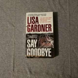 [Pre-loved book] Say Goodbye by Lisa Gardner