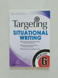 Targeting Situational Writing - Pri 6