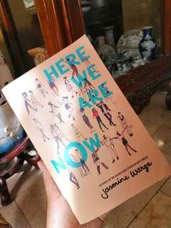 Here We Are Now by: Jasmine Warga