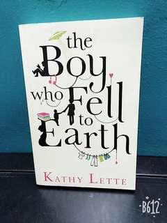 Kathy Lette - The Boy Who Fell to Earth