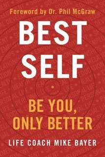Best Self - Be You, Only Better by Mike Bayer