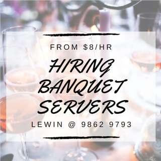 Immediate Hiring PART TIME BANQUET SERVERS FROM $8/HR