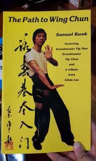 The Path To Wing Chun by Samuel Kwok