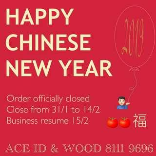 Order Officially Closed for Chinese New Year