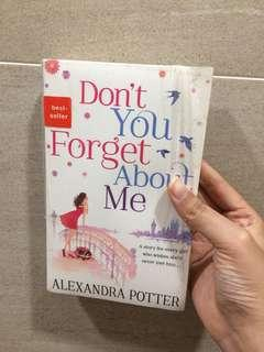 Don't You Forget About Me - Alexandra Potter